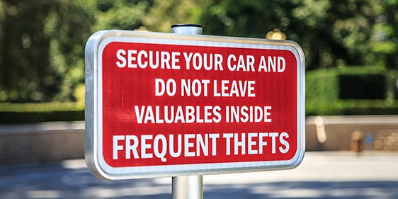 Sign warning drivers about car theft